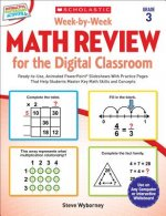 Week-by-Week Math Review for the Digital Classroom, Grade 3