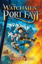 The Watchmen of Port Fayt