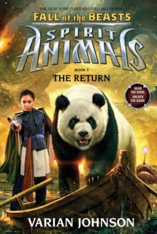 Return (Spirit Animals: Fall of the Beasts, Book 3)