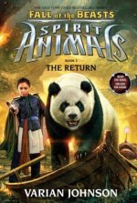 Return (Spirit Animals: Fall of the Beasts, Book 3)