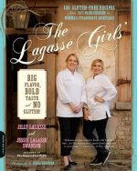 The Lagasse Girls' Big Flavor, Bold Taste - and No Gluten!