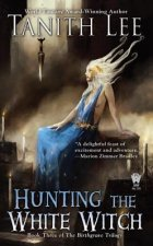 Hunting the White Witch