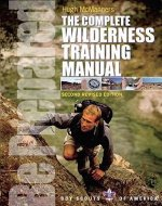 The Complete Wilderness Training Manual