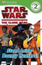 Stand Aside - Bounty Hunters!