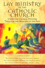 Lay Ministry In The Catholic Church