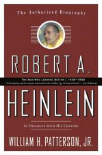 Robert A. Heinlein In Dialogue With His Century