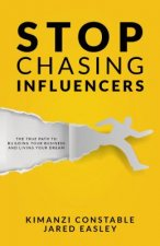 Stop Chasing Influencers
