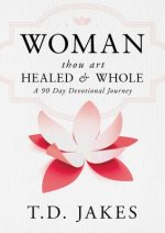 Woman, thou art Healed & Whole