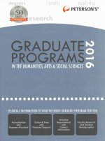 Peterson's Graduate Programs in the Humanities, Arts & Social Sciences 2016