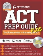 Peterson's ACT Prep Guide Plus 2016