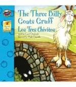 Los Tres Chivitos/ the Three Billy Goats Gruff