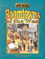 Boomtowns of the West