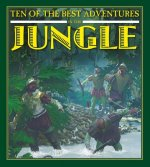 Ten of the Best Adventures in the Jungle