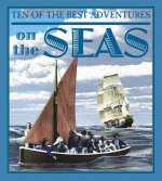 Ten of the Best Adventures on the Seas