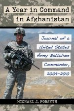 A Year in Command in Afghanistan
