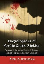 Encyclopedia of Nordic Crime Fiction