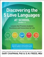 Discovering the 5 Love Languages at School, Grades 1-6