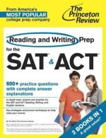 The Princeton Review Reading and Writing Prep for the SAT & ACT