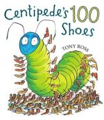 CENTIPEDES ONE HUNDRED SHOES
