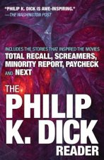 The Philip K. Dick Reader