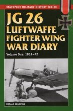 JG 26 Luftwaffe Fighter Wing War Diary