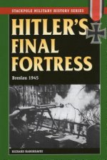 Hitler's Final Fortress