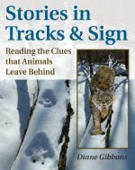 Stories in Tracks and Sign