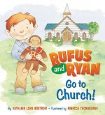 Rufus and Ryan Go to Church!