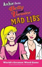 Archie Loves Betty and Veronica Mad Libs