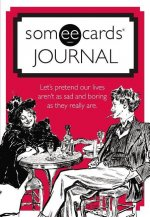Someecards Journal