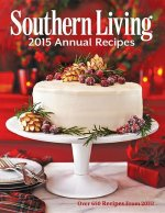 Southern Living Annual Recipes 2015