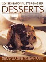 200 Sensational Step-by-step Desserts