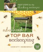 Advanced Top Bar Beekeeping