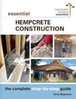 Essential Hempcrete Construction