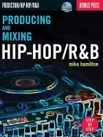 Producing and Mixing Hip-hop/Randb