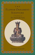 The Flower Ornament Scripture/a Translation of the Avatamsaka Sutra