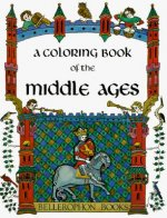 A Coloring Book of the Middle Ages