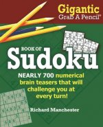 Gigantic Grab A Pencil Book of Sudoku