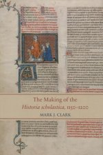 The Making of the Historia Scholastica, 1150-1200