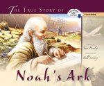 The True Story of Noah's Ark