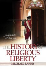 The History of Religious Liberty