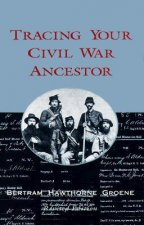Tracing Your Civil War Ancestors