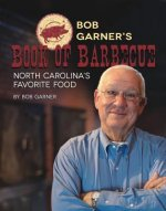 Bob Garner's Book of Barbecue