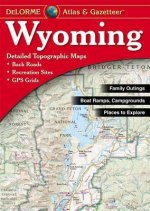 Wyoming Atlas & Gazetteer