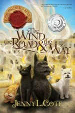 The Wind, the Road & the Way