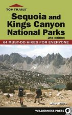 Top Trails Sequoia and Kings Canyon National Parks