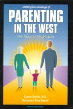 Meeting the Challenge of Parenting in the West