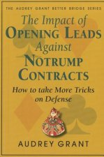 The Impact of Opening Leads Against Notrump Contracts