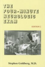 The Four-Minute Neurologic Exam