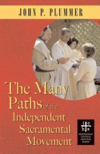 The Many Paths of the Independent Sacramental Movement